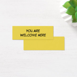 """""""You Are Welcome Here"""" Kind Note for Inclusion Mini Business Card"""