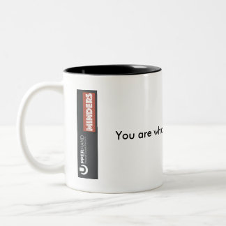 You are what you aspire to be Two-Tone coffee mug