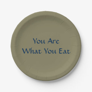 """You are what you eat Paper Plates 7"""" 7 Inch Paper Plate"""