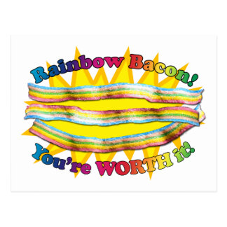 YOU ARE WORTH THE RAINBOW BACON POSTCARD