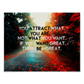 You Attract What You Are | Quote Poster