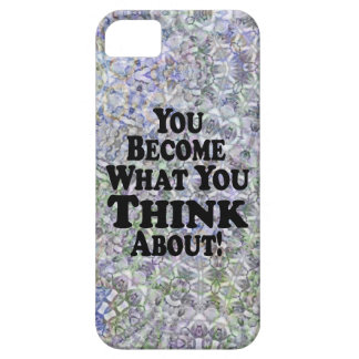 You Become What You Think About - Muli-Products iPhone 5 Case