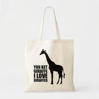 You Bet Giraffe I Love Giraffes Tote Bag