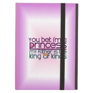 You Bet I m a Princess iPad Air Cover
