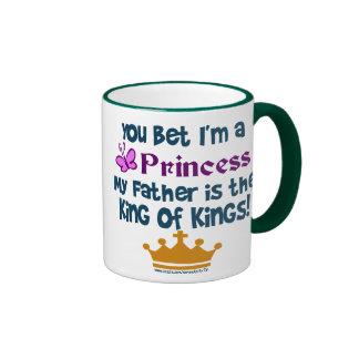 You Bet I m a Princess Coffee Mugs