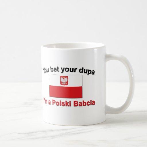 You Bet Your Dupa ... Babcia Mug