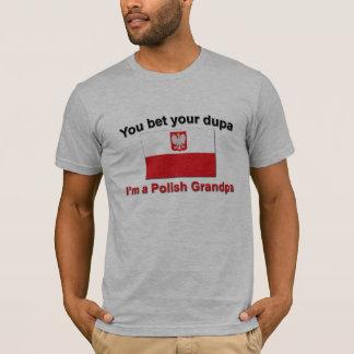 You bet your dupa I'm a Polish Grandpa T-Shirt