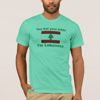 You bet your kibbi I'm Lebanese T-Shirt