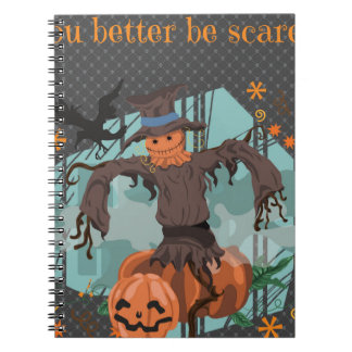 You Better Be Scared Halloween Spiral Notebook