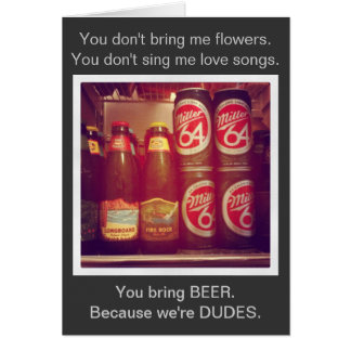 You Bring Beer Card