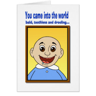 You Came into the world Greeting Card