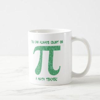 You Can Always Count on A Math Teacher Pi Tees Basic White Mug