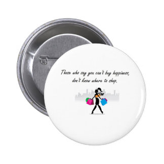 You can buy happiness pin