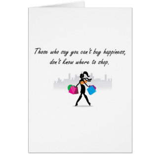 You can buy happiness greeting card