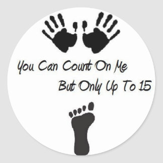 You Can Count On Me Stickers