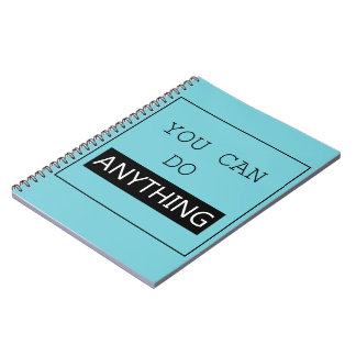 """""""You Can Do Anything"""" Notebook"""