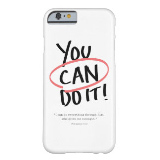 You Can Do It! Barely There iPhone 6 Case