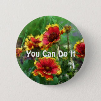 You Can Do It Daisy Flowers Motivational Button