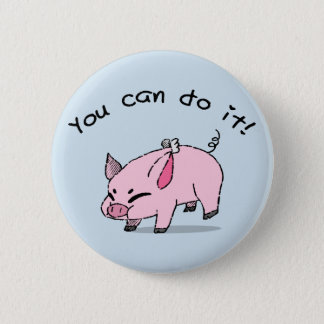 You can do it! Fly piggy! 6 Cm Round Badge