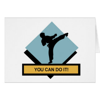 You Can Do It Martial Arts Greeting Card