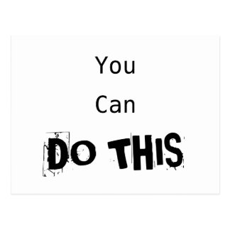 """""""You Can Do This"""" Motivational Postcard"""