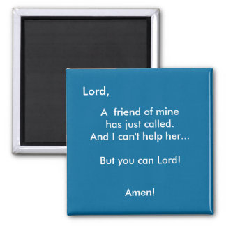 You Can Lord! - 1118 Square Magnet