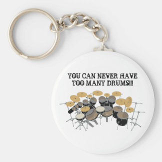 You Can Never Have Too Many Drums! Basic Round Button Key Ring