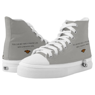 You can not have a positive life  with a neg. mind high tops