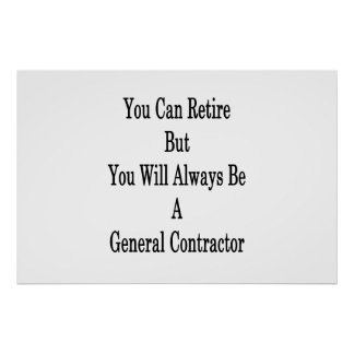 You Can Retire But You Will Always Be A General Co Poster