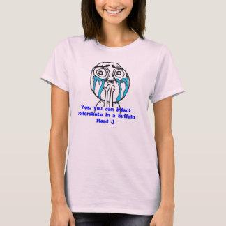 You can rollerskate in a buffalo herd! T-Shirt