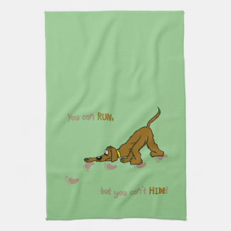 You CAN run, but you can't hide Tea Towel