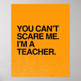 YOU CAN T SCARE ME I M A TEACHER - Halloween Print