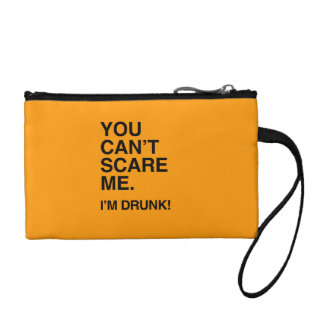 YOU CAN T SCARE ME I M DRUNK - Halloween Coin Wallets