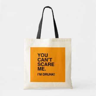 YOU CAN T SCARE ME I M DRUNK - Halloween Tote Bags
