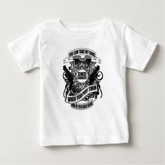 You can take my Guns Baby T-Shirt