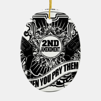 You can take my Guns Ceramic Oval Decoration