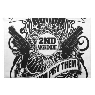 You can take my Guns Placemat