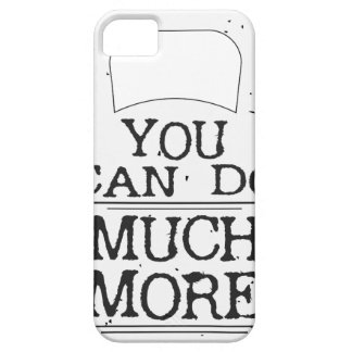 You can to much more Motivational iPhone 5 Cases