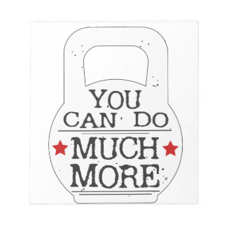 You can to much more Motivational Notepad