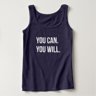 You Can. You Will. Tank