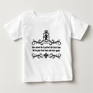 You Cannot Do It Perfect Medieval quote Baby T-Shirt