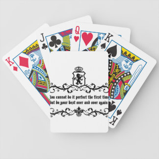 You Cannot Do It Perfect Medieval quote Bicycle Playing Cards
