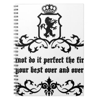 You Cannot Do It Perfect Medieval quote Notebook