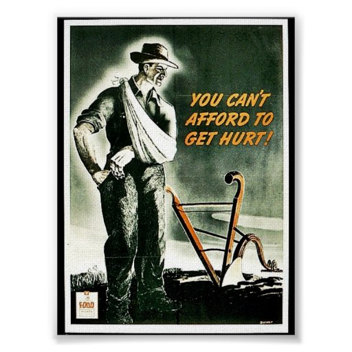 You Can't Afford To Get Hurt! Posters