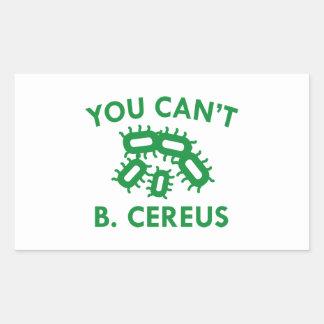 You Can't B. Cereus Rectangular Sticker