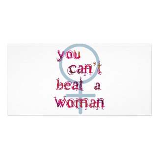 You Can't Beat a Woman Customized Photo Card