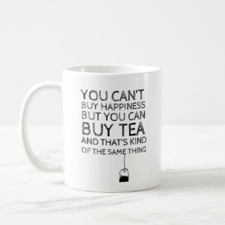 """""""You Can't Buy Happiness..."""" - Classic White Mug"""