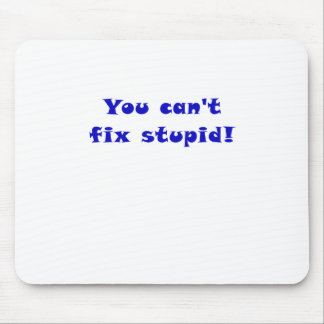 You cant fix stupid mouse pads