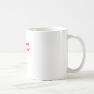 You cant fix stupid coffee mugs