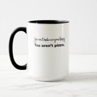 You Can't Make Everyone Happy Mug
